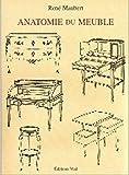 echange, troc René Maubert - Anatomie du meuble