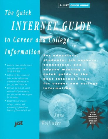 The Quick Internet Guide to Career and College Information