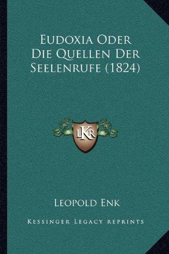 Eudoxia Oder Die Quellen Der Seelenrufe (1824)