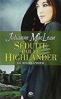Le Highlander, Tome 3 : Séduite par le Highlander