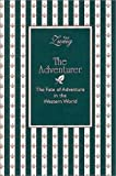 The Adventurer: The Fate of Adventure in the Western World (1888173726) by Zweig, Paul