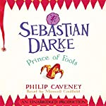 Sebastian Darke: Prince of Fools | Philip Caveney
