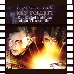 Das Geheimnis des alten Filmstudios Hörbuch