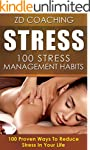 Stress: 100 Stress Managements Habits...