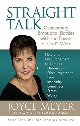 Straight Talk: Overcoming Emotional Battles with the Power of God's Word: Overcoming Emotional Battles with the Power of God's Words (Meyer, Joyce)