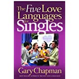 The Five Love Languages for Singles (Chapman, Gary)by Gary D. Chapman