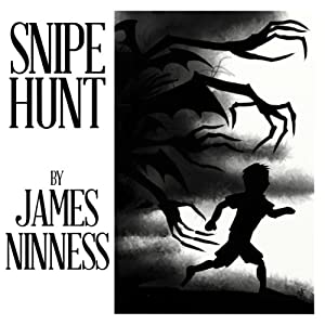 Snipe Hunt | [James Ninness]