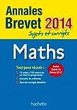 Objectif Brevet 2014 Annales sujets et corrigés - Mathématiques
