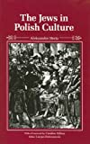 img - for The Jews in Polish Culture (Jewish Lives) book / textbook / text book