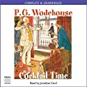 Cocktail Time (       UNABRIDGED) by P. G. Wodehouse Narrated by Jonathan Cecil