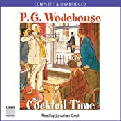 Cocktail Time | [P. G. Wodehouse]