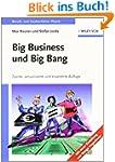 Big Business und Big Bang: Berufs- un...