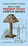 How to Make Mission Style Lamps and Shades (Dover Craft Books)