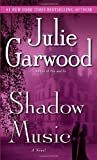 Shadow Music (0345500741) by Garwood, Julie