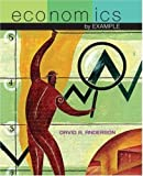 Economics by Example (0716769344) by David A. Anderson