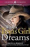 What a Texas Girl Dreams (Crimson Romance)