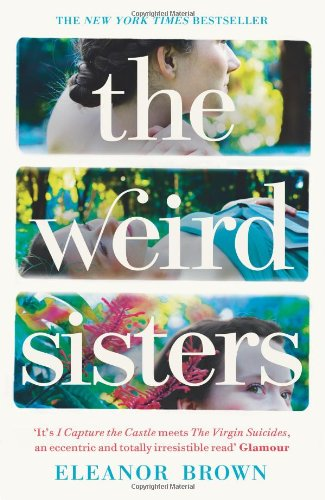 The Weird Sisters. Eleanor Brown