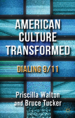 American Culture Transformed: Dialing 9/11