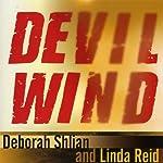 Devil Wind: A Sammy Greene Thriller | Deborah Shlian,Linda Reid
