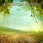 Fourfold Vision: Neville Goddard Lectures Hörbuch von Neville Goddard Gesprochen von: John Edmondson