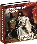 Histoire de France, par Jacques Bainv...