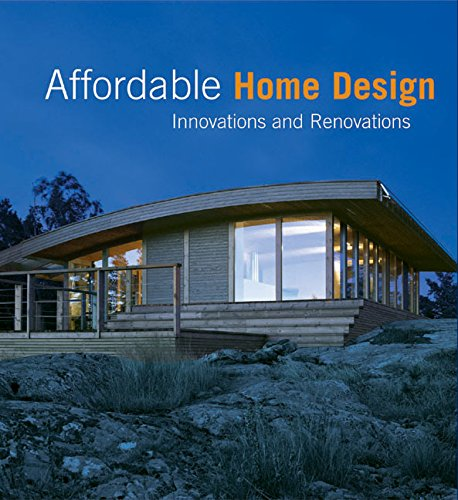Affordable Home Design: Innovations and Renovations