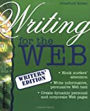Writing for the Web (Writers' Edition) (1551802074) by Kilian, Crawford