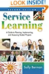 Service Learning: A Guide to Planning...