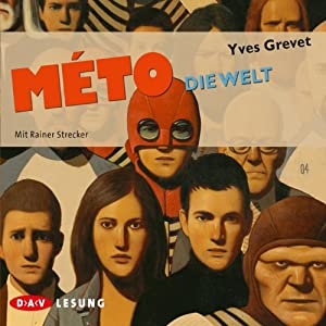 Die Welt (Méto 3) Hörbuch
