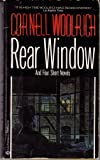Rear Window and Four Short Novels (0345306686) by Woolrich, Cornell