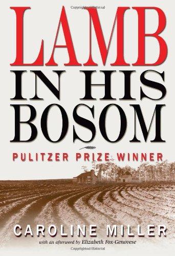 Lamb in His Bosom by Caroline Miller