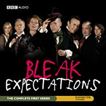 Bleak Expectations: The Complete First Series  by Mark Evans Narrated by  uncredited