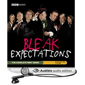 Bleak Expectations: The Complete First Series: The Complete First Series