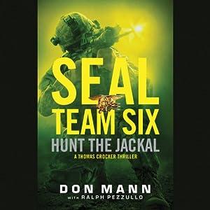 SEAL Team Six: Hunt the Jackal Audiobook
