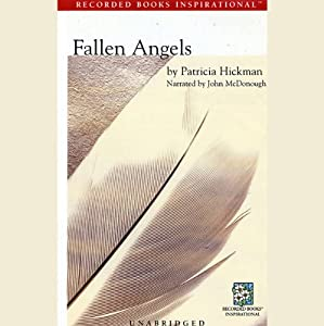 Fallen Angels | [Patricia Hickman]
