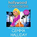 Hollywood Confessions: Hollywood Headlines Mystery, Book 3 (       UNABRIDGED) by Gemma Halliday Narrated by Inana Lee