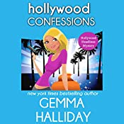 Hollywood Confessions: Hollywood Headlines Mystery, Book 3 | Gemma Halliday