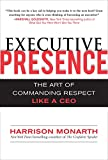 img - for Executive Presence: The Art of Commanding Respect Like a CEO book / textbook / text book