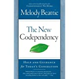The New Codependency: Help and Guidance for Today's Generationby Melody Beattie