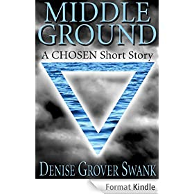 Middle Ground (The Chosen) (English Edition)