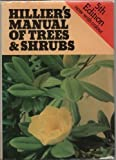 Hilliers' Manual of Trees and Shrubs (0715383027) by Harold G. Hillier
