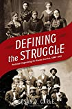 """Susan D. Carle, """"Defining the Struggle: National Organizing for Racial Justice, 1880-1915"""" (Oxford UP, 2013)"""