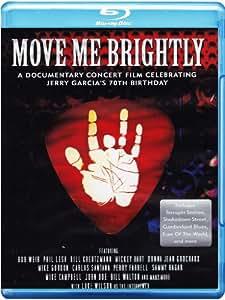 Move Me Brightly - Celebrating Jerry Garcia's 70th Birthday [Blu-ray] [2013]