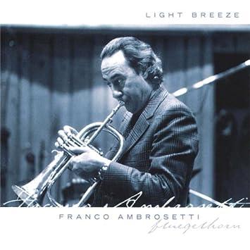 Franco Ambrosetti - 癮 - 时光忽快忽慢,我们边笑边哭!