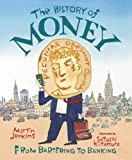 The History of Money: From Bartering to Banking