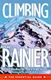 Climbing Mount Rainier: The Essentials Guide