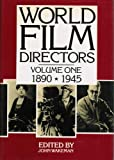 World Film Directors: Volume One 1890-1945