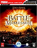 Prima Temp Authors Lord of the Rings: The Battle for Middle Earth -The Official Strategy Guide