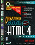 Creating Cool Html 4 Web Pages (0764532014) by Taylor, Dave