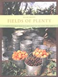 img - for By Michael Ableman - Fields of Plenty: A Farmer's Journey in Search of Real Food and the People Who Grow It (9/15/05) book / textbook / text book
